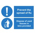SIGN - FLU - DISPOSE OF USED TISSUES IN BINS PROVIDED LAMINATED